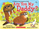 Are You My Daddy? - Book