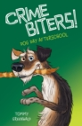 Dog Day After School (Crimebiters #3) - Book