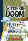 Flurry of the Snombies: A Branches Book (The Notebook of Doom #7) - Book