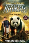 The Return (Spirit Animals: Fall of the Beasts, Book 3) - Book