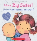 I Am a Big Sister! / iSoy una hermana mayor! (Bilingual) - Book