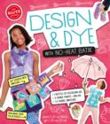 Fabric Doodles: Design & Dye with No-Heat Batik - Book