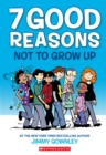 7 Good Reasons Not to Grow Up - Book