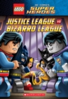 Justice League vs. Bizarro League (LEGO DC Super Heroes: Chapter Book #1) - Book