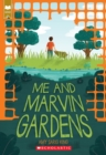 Me and Marvin Gardens (Scholastic Gold) - Book