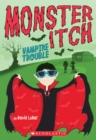Vampire Trouble (Monster Itch #2) - Book