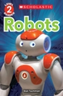 Robots (Scholastic Reader, Level 2) - Book
