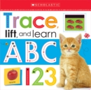 Trace, Lift, and Learn: ABC 123 (Scholastic Early Learners) - Book