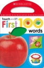 First 100 Words (Scholastic Early Learners: Touch and Lift) - Book