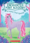 Dreams That Sparkle (Enchanted Pony Academy #4) - Book