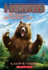 I Survived the Attack of the Grizzlies, 1967 (I Survived #17) - Book
