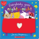 Everybody Goes Nighty-Night (Heart-felt books) - Book