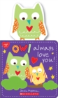 Owl Always Love You! - Book