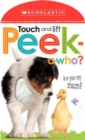 Touch and Lift, Peek-a-Who? - Book