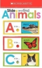 Slide and Find Animals                            ABC - Book
