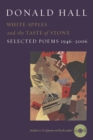 White Apples and the Taste of Stone : Selected Poems 1946-2006 - eBook