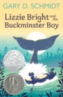Lizzie Bright and the Buckminster Boy - eBook
