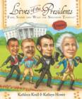 Lives of the Presidents : Fame, Shame (and What the Neighbors Thought) - eBook