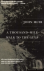 A Thousand-Mile Walk to the Gulf - eBook
