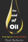 The End of Oil : On the Edge of a Perilous New World - eBook