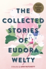 The Collected Stories of Eudora Welty - eBook