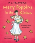 Mary Poppins in the Kitchen : A Cookery Book with a Story - eBook