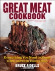 The Great Meat Cookbook : Everything You Need to Know to Buy and Cook Today's Meat - eBook