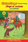 Jorge el curioso y la pinata / Curious George Pinata Party Bilingual Edition (CGTV Reader) - eBook