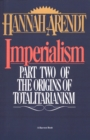 Imperialism : Part Two Of The Origins Of Totalitarianism - eBook