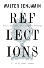 Reflections : Essays, Aphorisms, Autobiographical Writings - eBook