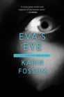 Eva's Eye : An Inspector Sejer Mystery - eBook