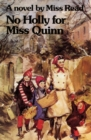 No Holly for Miss Quinn : A Novel - eBook