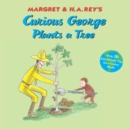 Curious George Plants a Tree - eBook