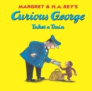 Curious George Takes a Train - eBook