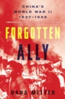 Forgotten Ally : China's World War II, 1937-1945 - eBook