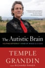 The Autistic Brain : Thinking Across the Spectrum - eBook