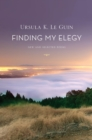Finding My Elegy : New and Selected Poems - eBook