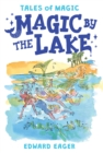 Magic by the Lake - eBook
