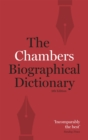 Chambers Biographical Dictionary Paperback - Book