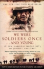 We Were Soldiers Once...And Young - Book