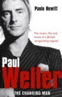 Paul Weller - The Changing Man - Book