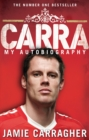 Carra: My Autobiography - Book