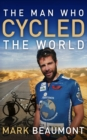 The Man Who Cycled The World - Book