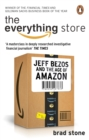 The Everything Store: Jeff Bezos and the Age of Amazon - Book