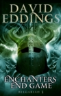 Enchanters' End Game : Book Five Of The Belgariad - Book
