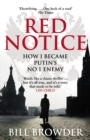 Red Notice : How I Became Putin's No. 1 Enemy - Book