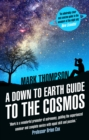A Down to Earth Guide to the Cosmos - Book