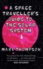 A Space Traveller's Guide To The Solar System - Book