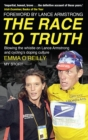 The Race to Truth : Blowing the whistle on Lance Armstrong and cycling's doping culture - Book