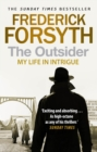 The Outsider : My Life in Intrigue - Book